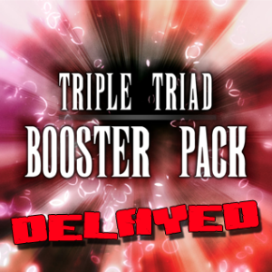 Triple Triad: Booster Pack delayed